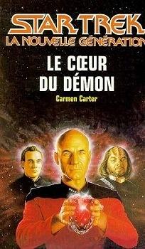 Couverture du livre : Star Trek (La nouvelle génération), tome 43 : Le Cœur du démon
