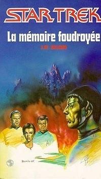 Couverture du livre : Star Trek, tome 10 : La Mémoire foudroyée