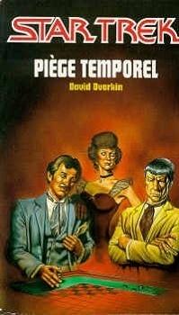 Couverture du livre : Star Trek, tome 13 : Piège temporel