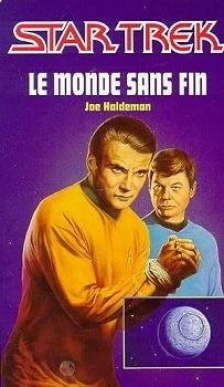 Couverture du livre : Star Trek, tome 21 : Le Monde sans fin