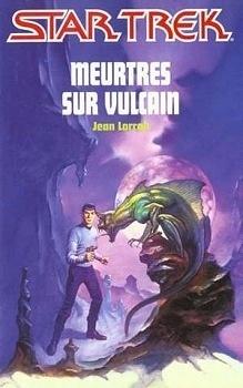 Couverture du livre : Star Trek, tome 26 : Meurtres sur Vulcain