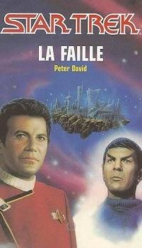 Couverture du livre : Star Trek, tome 34 : La Faille