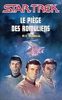 Couverture du livre : Star Trek, tome 4 : Le Piège des Romuliens