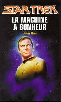 Couverture du livre : Star Trek, tome 50 : La Machine à bonheur