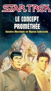 Couverture du livre : Star Trek, tome 7 : Le Concept Prométhée