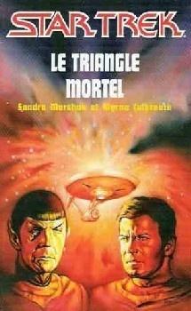 Couverture du livre : Star Trek, tome 11 : Le Triangle mortel