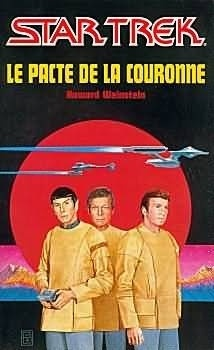 Couverture du livre : Star Trek, tome 1 : Le Pacte de la couronne