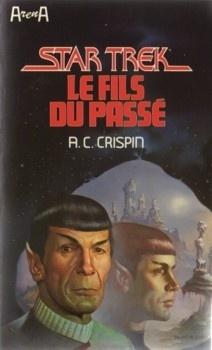 Couverture du livre : Star Trek, tome 24 : Le Fils du passé