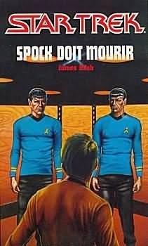 Couverture du livre : Star Trek, tome 3 : Spock doit mourir