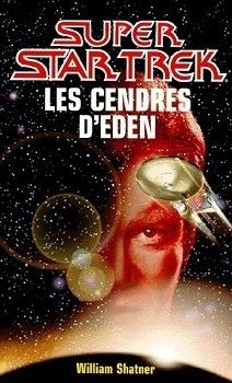 Couverture du livre : Star Trek, tome 40 : Les Cendres d'Eden