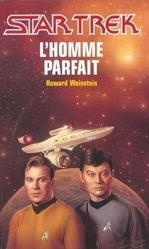 Couverture du livre : Star Trek, tome 52 : L'Homme parfait