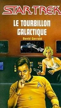 Couverture du livre : Star Trek, tome 8 : Le Tourbillon galactique