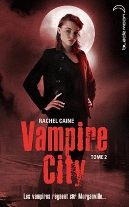 Couverture du livre : Vampire City, Tome 2 : La Nuit des zombies