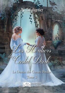 Les héritiers de Castel Dark  Le-destin-des-coeurs-perdus-tome-3-les-heritiers-de-castel-dark-1280443-264-432