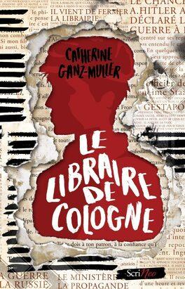 Couverture du livre : Le Libraire de Cologne