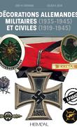 Décorations Allemandes militaires et civiles