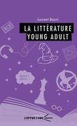 La littérature Young Adult