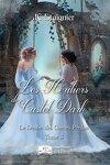 couverture Le Destin des coeurs perdus, Tome 3 : Les Héritiers de Castel Dark