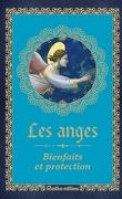 Les anges - Bienfaits et protection