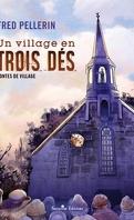 Un village en trois dés : contes de village