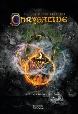 Couverture du livre : Chrysalide, Tome 1 : Les Clefs Perdues