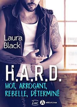 Couverture du livre : H.A.R.D. - Hot, arrogant, rebelle, déterminé