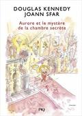 Les Fabuleuses aventures d'Aurore, Tome 2 : Aurore et le mystère de la chambre secrète