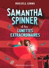 Samantha Spinner, Tome 2: Et les lunettes extraordinaires