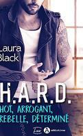 H.A.R.D. - Hot, arrogant, rebelle, déterminé