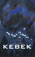 Kebek, Tome 1 : L'Éternité