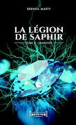 La Légion de saphir, Tome 2 : Trahison