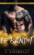 Les Gangs de Boston, Tome 5 : Le Bandit