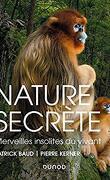 Nature secrète, Merveilles insolites du vivant