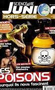 Science & Vie Junior Hors-série N°92 : Les Poisons
