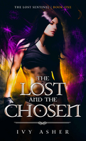 The Lost Sentinel, Tome 1 : The Lost and the Chosen