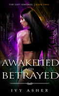 The Lost Sentinel, Tome 2 : Awakened and Betrayed