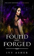 The Lost Sentinel, Tome 4 : Found and Forged