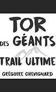 Tor des Géants: Trail Ultime