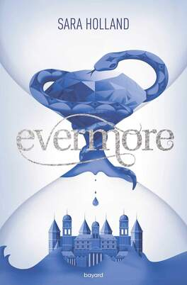 Couverture du livre : Everless, Tome 2 : Evermore