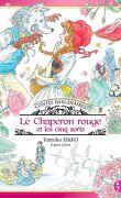 Contes imaginaires : Le chaperon rouge et les cinq sorts