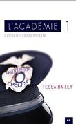 L'Académie, Tome 1 : Conduite condamnable