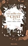 Les mille vies du chat