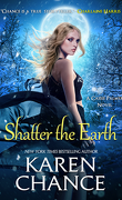 Cassandra Palmer, Tome 10 : Shatter the Earth