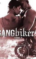 Gangbikers, Tome 2