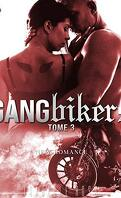 Gangbikers, Tome 3