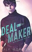 Messages contradictoires, Tome 2 : Deal Maker