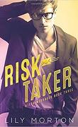 Messages contradictoires, Tome 3 : Risk Taker