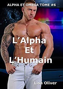 Couverture du livre : Alpha et Omega, Tome 2.5 : L'Alpha et l'Humain
