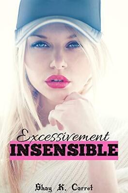 Couverture du livre : Excessivement Insensible