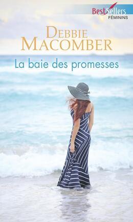 Couverture du livre : La Baie des promesses